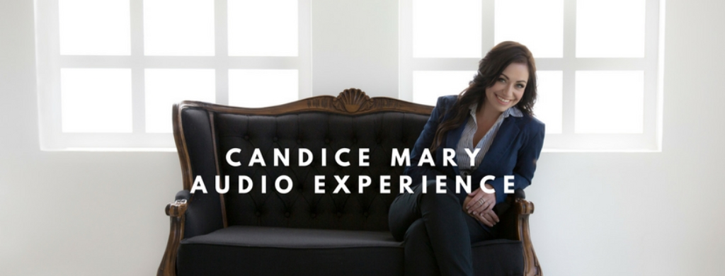 Candice Mary Audio Experience