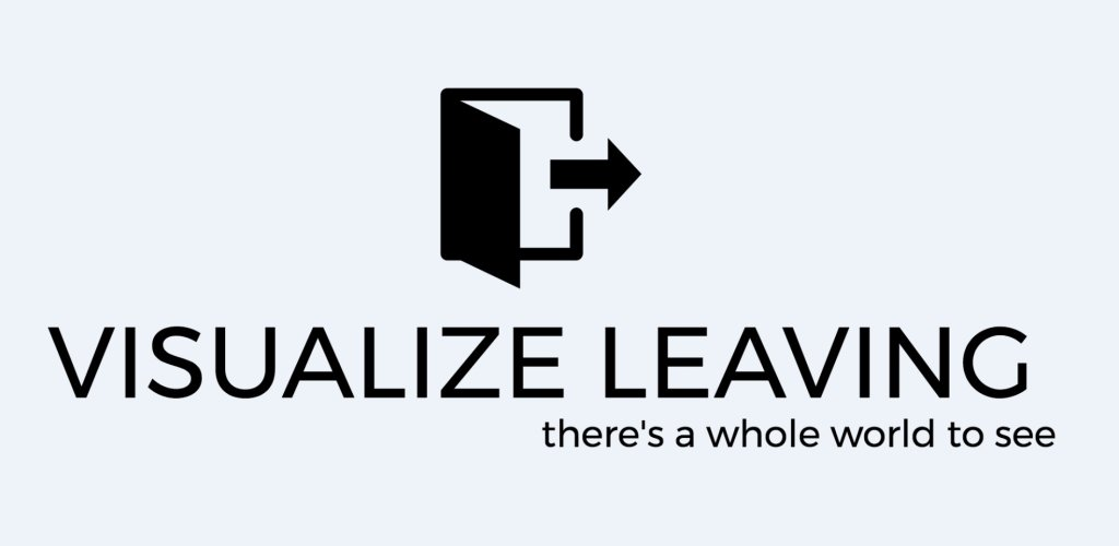 Visualize Leaving