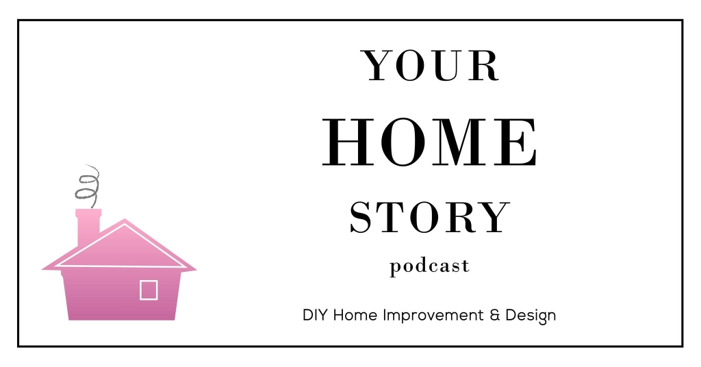 Your Home Story