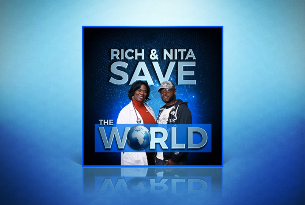 Rich And Nita Save The World
