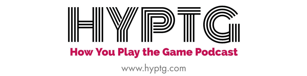 HYPTG: How You Play the Game