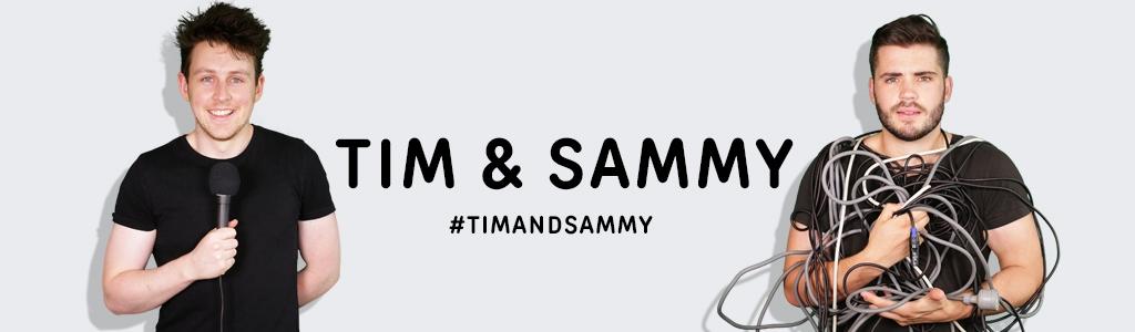 Tim & Sammy