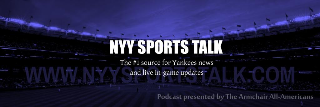 NYY Sports Talk - New York Yankees Podcast