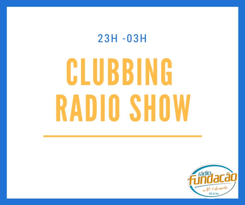 Clubing Radio Show