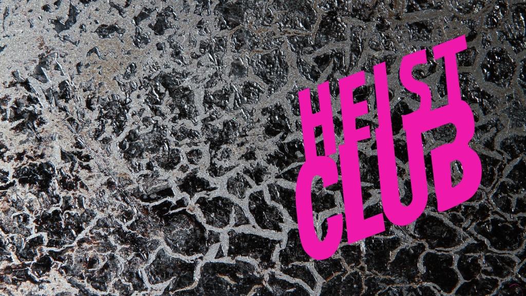 Heist Club