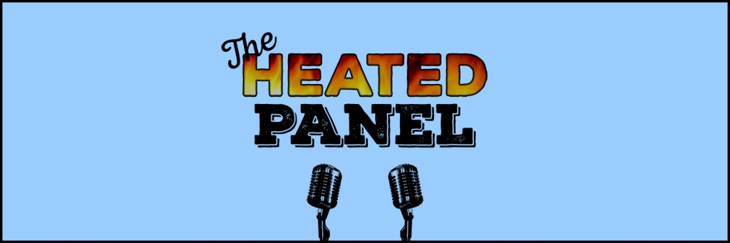 Heated Panel Podcast