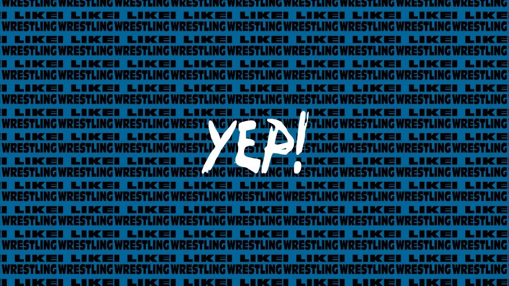 YEP! I Like Wrestling Podcast