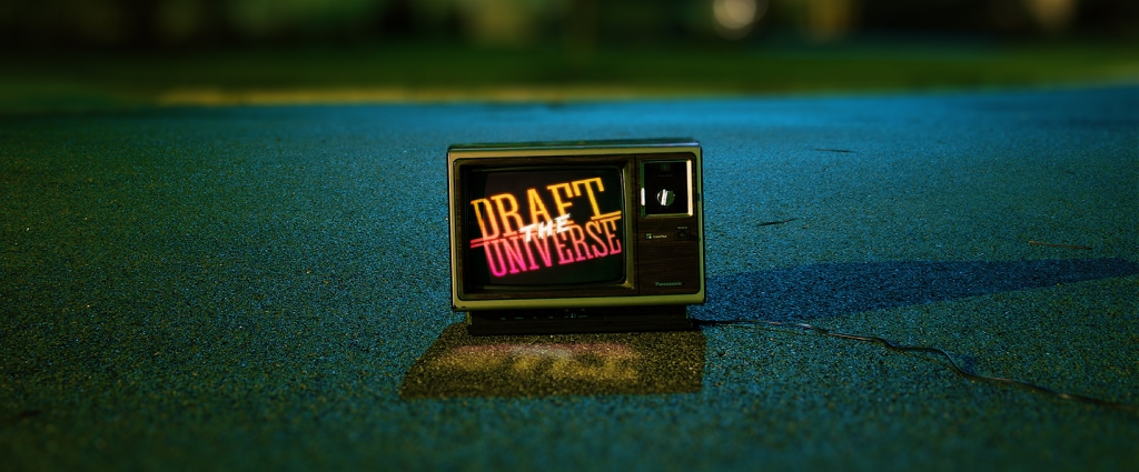 Draft the Universe