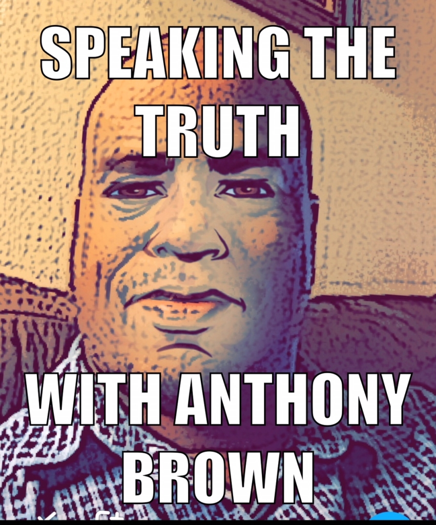 Speaking The Truth with Anthony W. Brown