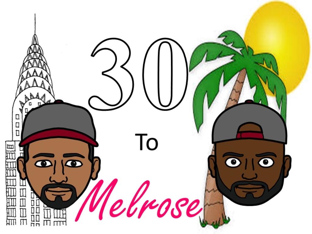30 To Melrose