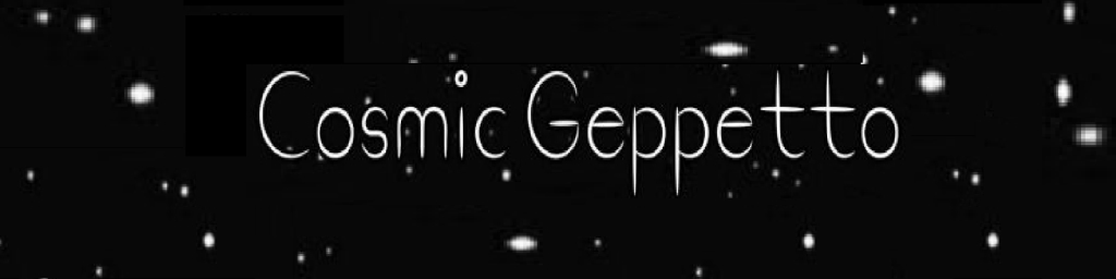 The Cosmic Geppetto Podcast