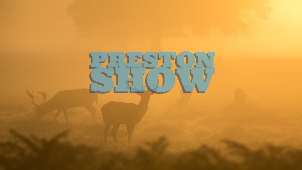 Preston Show