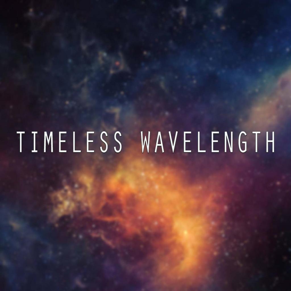 Timeless Wavelength