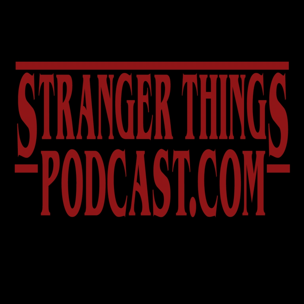 Stranger Things Podcast Dot Com