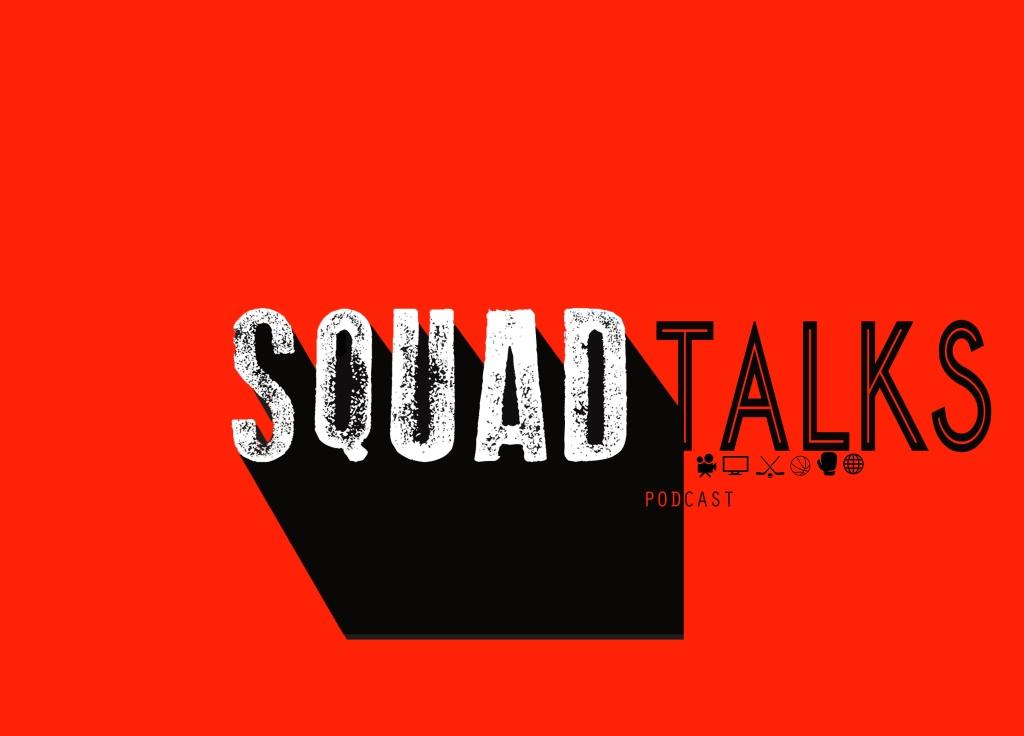 Squad Talks Podcast