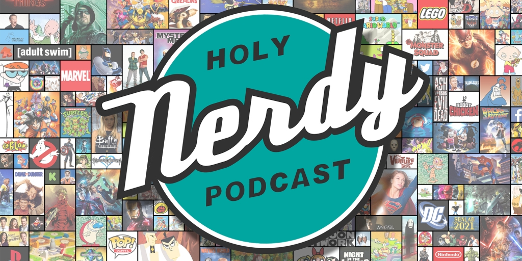 Holy Nerdy Podcast