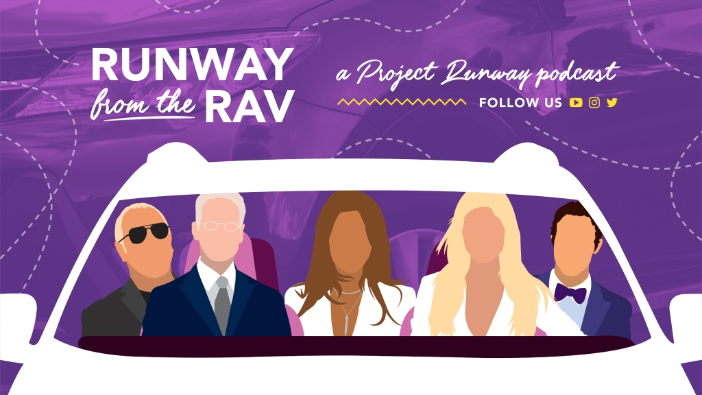 Runway from the Rav: A Project Runway Podcast
