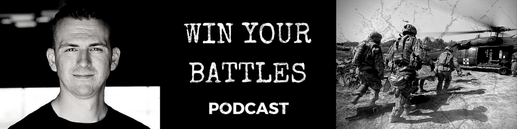 Win Your Battles Leadership Podcast
