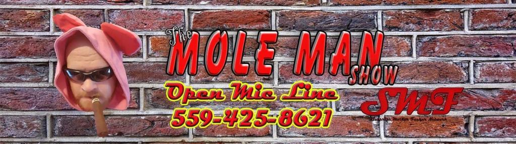 The Mole Man Show