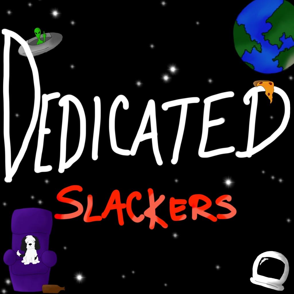 Dedicated Slackers