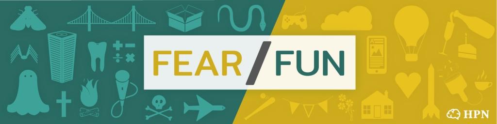 Fear/Fun