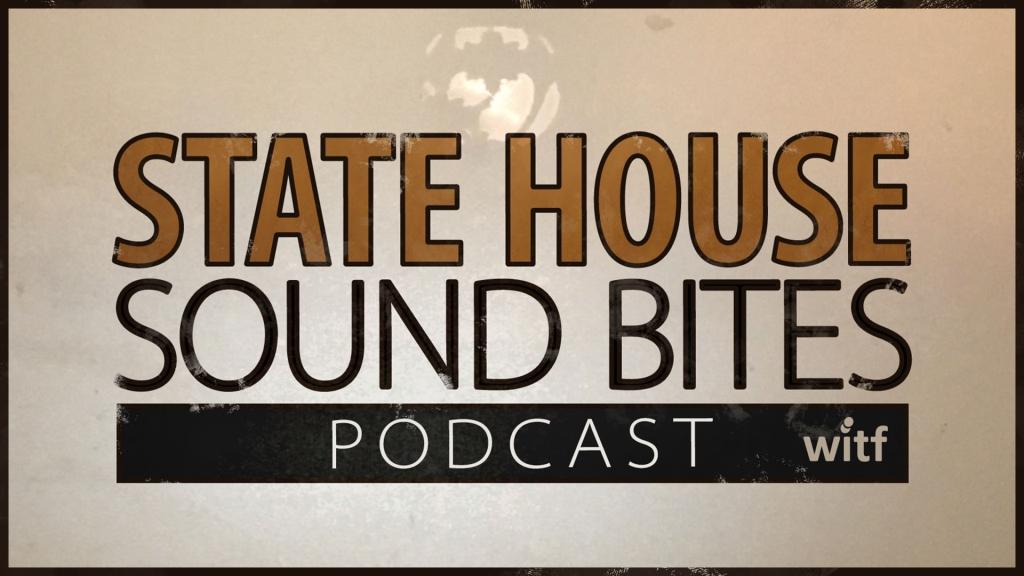 State House Sound Bites