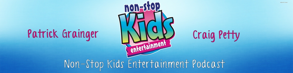 Non Stop Kids Entertainment Podcast