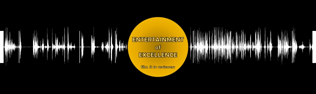 Entertainment of Excellence