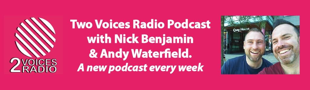 Two Voices Radio Podcast
