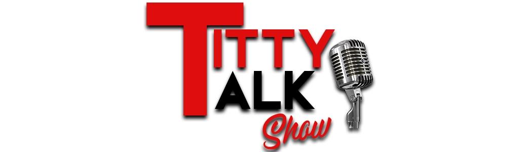 Titty Talk Show