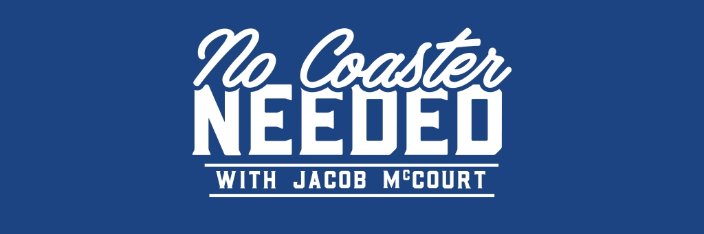 No Coaster Needed with Jacob McCourt