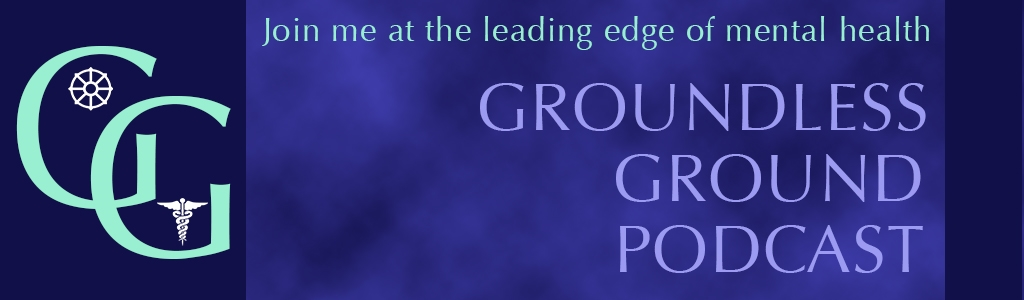 Groundless Ground Podcast
