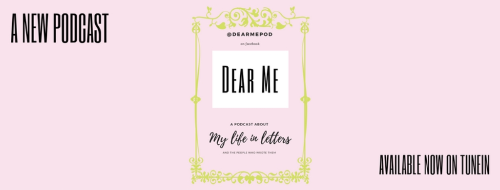 Dear Me - My Life In Letters