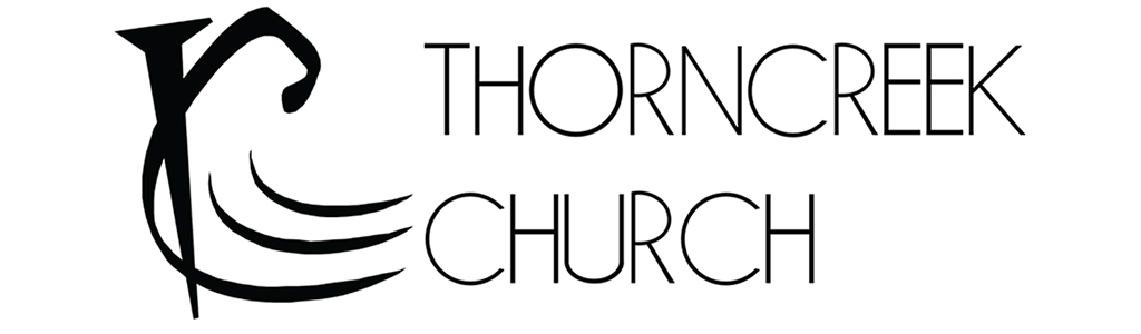 ThornCreek Church Message Audio Podcast