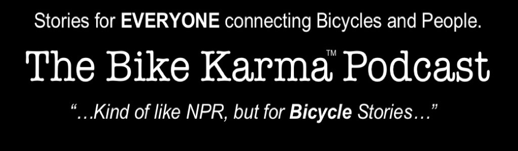 The Bike Karma Bicycle Podcast