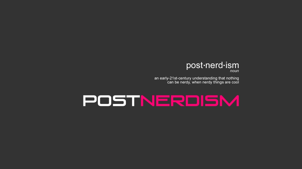 The Postnerdism Podcast