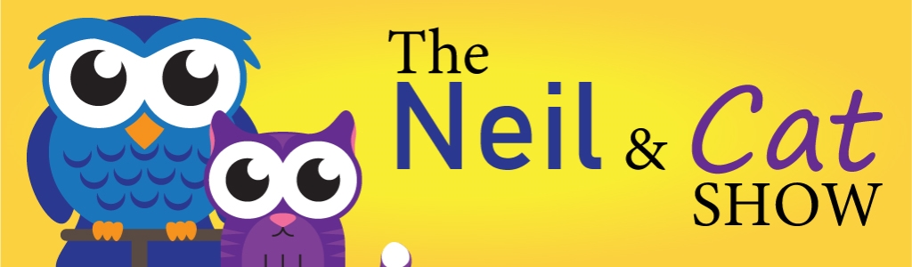 The Neil And Cat Show