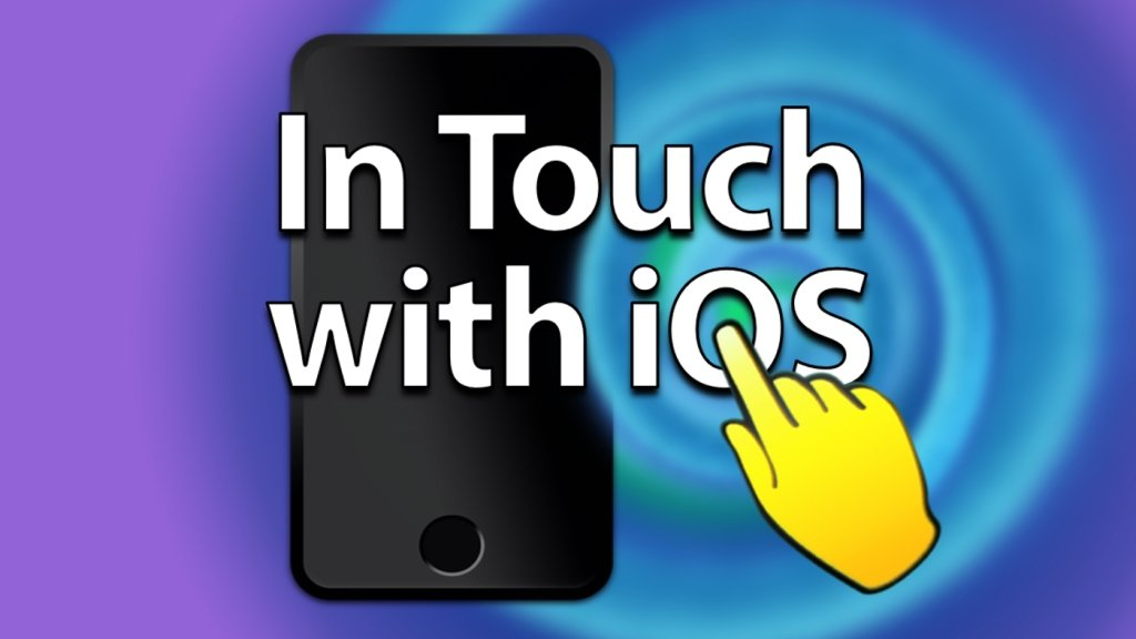 In Touch with iOS