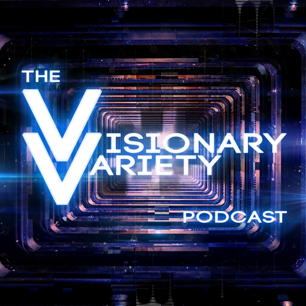 The Visionary Variety Podcast
