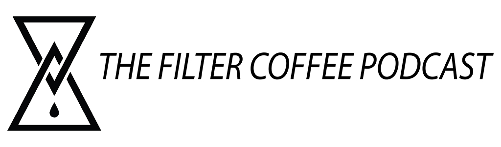 The Filter Coffee Podcast