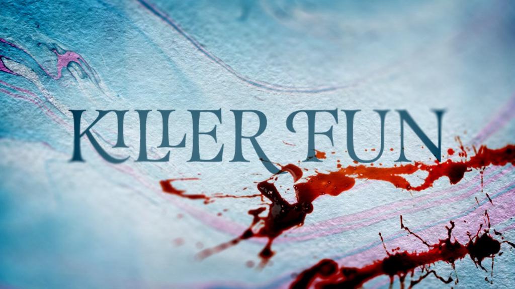 Killer Fun
