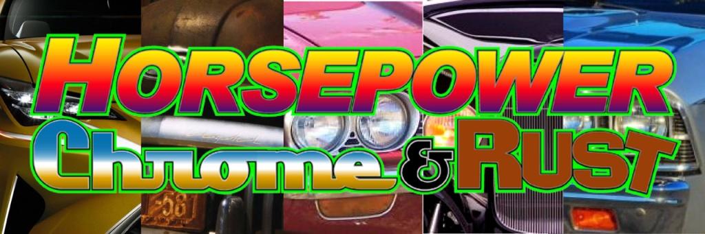 Horsepower Chrome and Rust