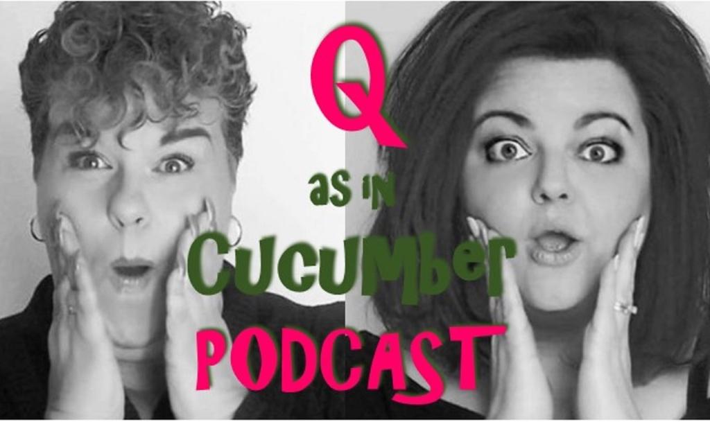 Q as in Cucumber