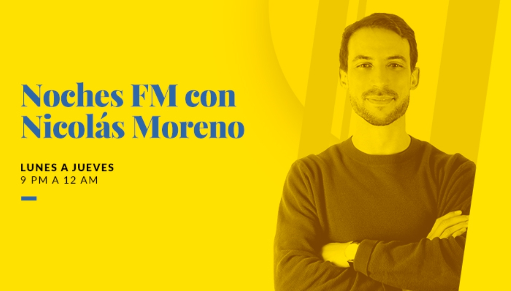 Noches FM con Nicolás Moreno