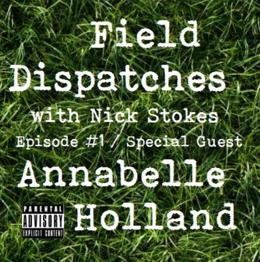 Field Dispatches