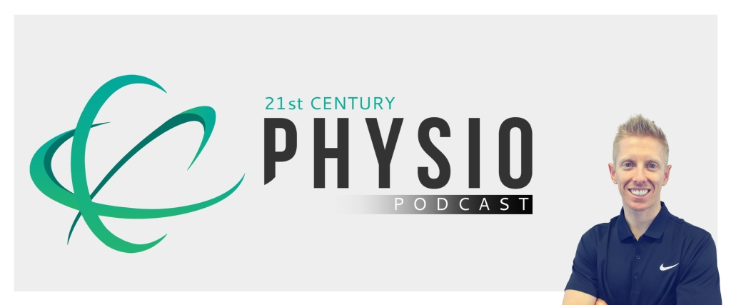 21st Century Physio Podcast