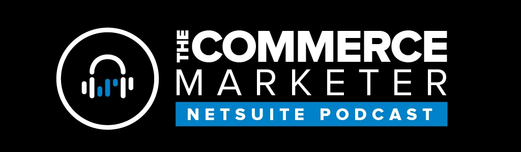 The Commerce Marketer Podcast