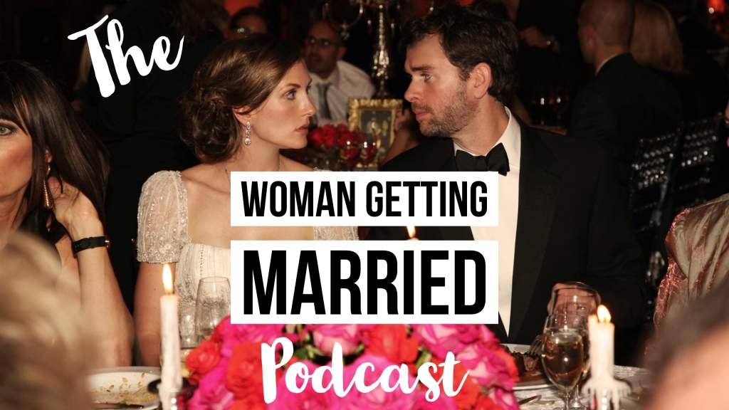 The Woman Getting Married Podcast