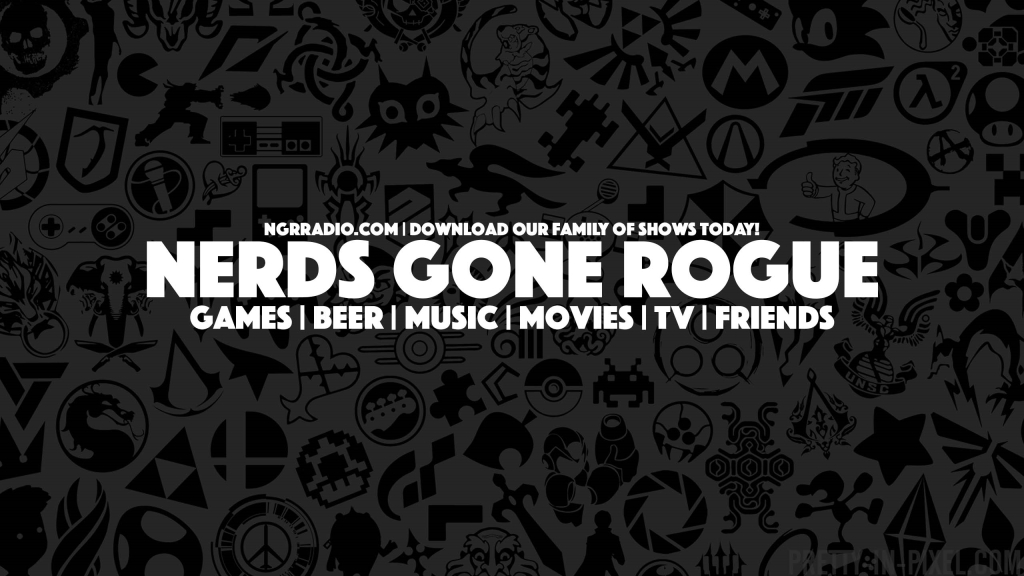 Nerds Gone Rogue! The NGR Radio Podcast