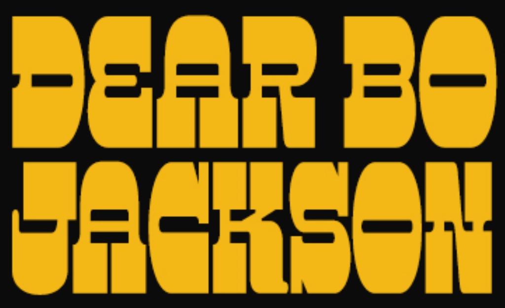 Dear Bo Jackson